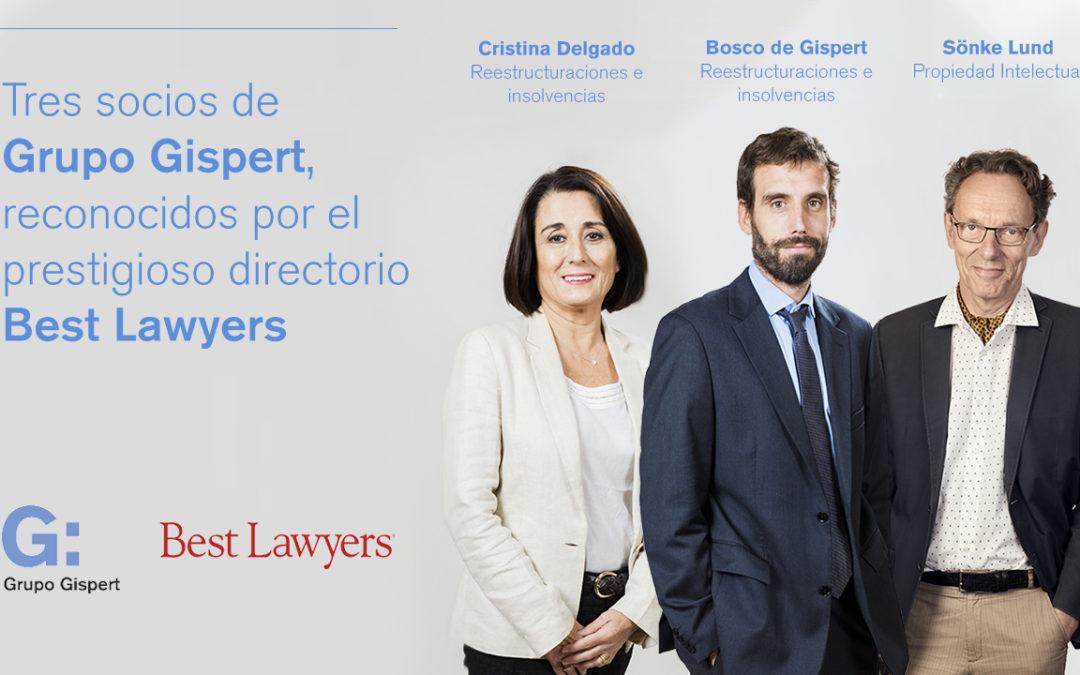 Tres socios de Grupo Gispert, reconocidos por el prestigioso directorio Best Lawyers