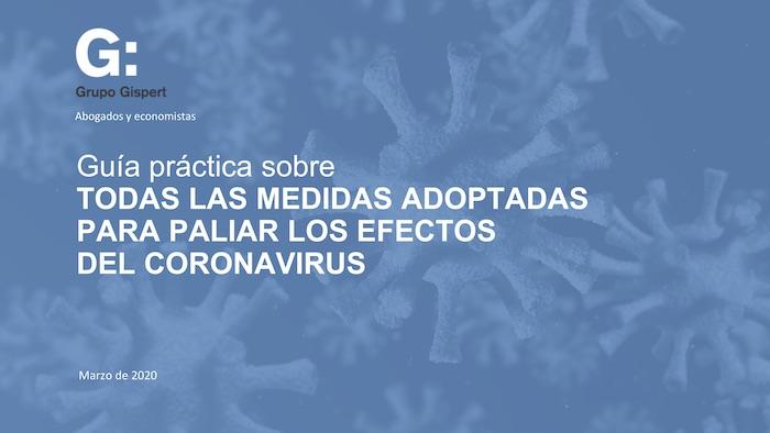 Todas las medidas adoptadas para hacer frente a los efectos del Coronavirus. Guía práctica.